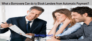 Block Lenders from Automatic Payment